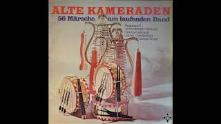 Alte Kameraden  56 Märsche am laufenden Band  Heeresmusikkorps 6