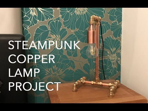 How to make a DIY Steampunk Copper Lamp