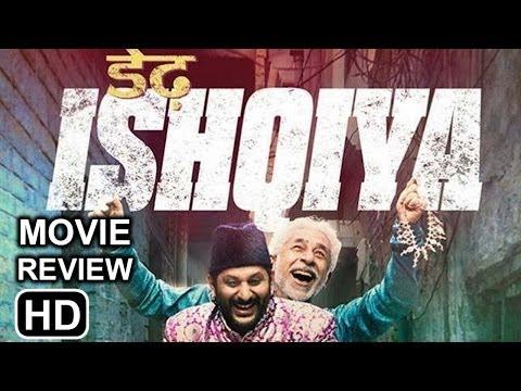 Dedh Ishqiya Movie Review