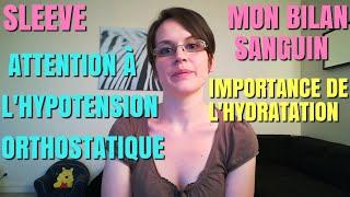 Sleeve POST-OP : ATTENTION À L'HYPOTENSION ORTHOSTATIQUE ET À L'IMPORTANCE DE L'HYDRATATION