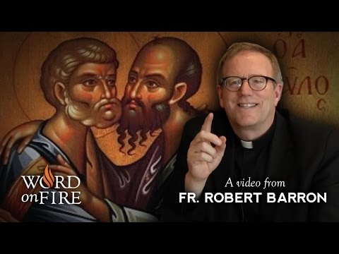 Bishop Barron on Saints Peter and Paul