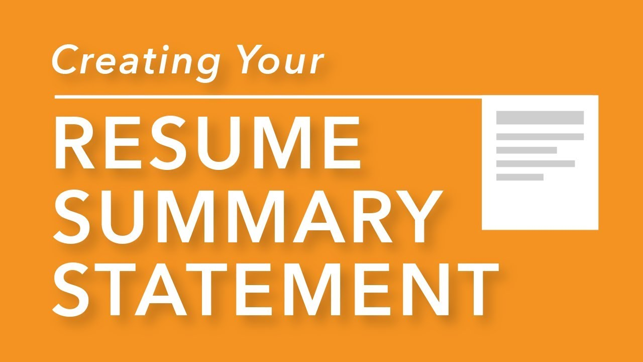 creating your resume summary statement youtube