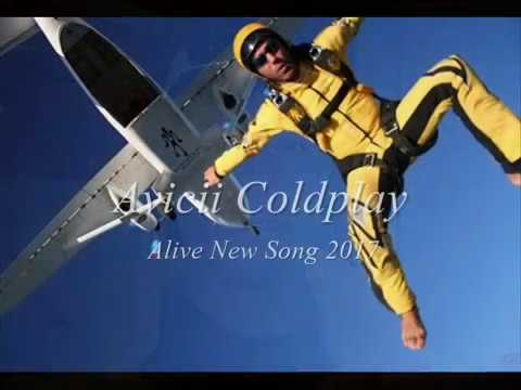 Avicii Coldplay - Alive New Song 2017