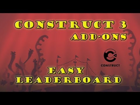 Construct 3 Tutorial - Add-ons - Easy Leaderboard