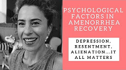 Psychological Factors in Amenorrhea: Sad, Alone, Stressed, Angry?