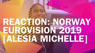 Reaction: Norway, Eurovision 2019 [Alesia Michelle]
