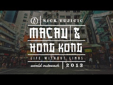 Nick Vujicic World Outreach Episode 6: Macau & Hong Kong | Life Without Limbs