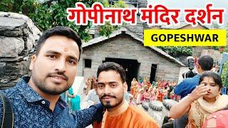 Gopinath Temple Gopeshawar, Chamoli (Uttarakhand) vlog