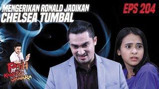 Mengerikan Ronald Ingin Jadikan Chelsea Tumbal - Fatih Di Kampung Jawara Eps 204 PART 1