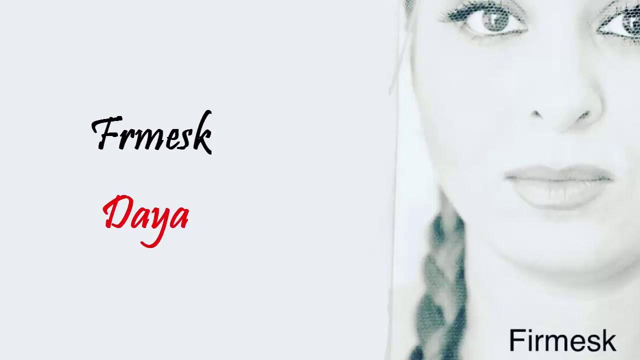 Frmesk-Daya(new album 2018)