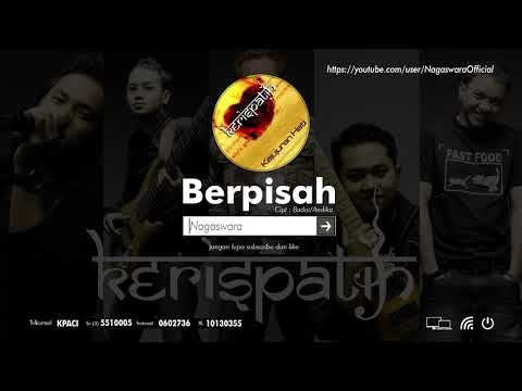 Kerispatih - Berpisah (Official Audio Video)