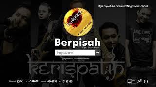 Kerispatih - Berpisah (Official Audio Video)