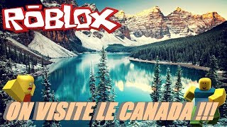 ROBLOX ON CONSTRUIT IN CANADA !!!