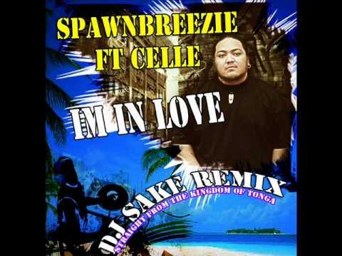 """SPAWNBREEZIE ft CELLE_""""IM_IN_LOVE""""_[DJ SAKE REMIX]"""