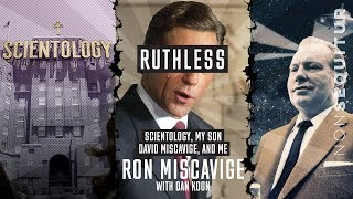 Ruthless | Ron Miscavige: Father of Scientology Leader David Miscavige