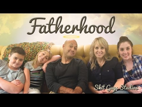 Skit Guys - Fatherhood