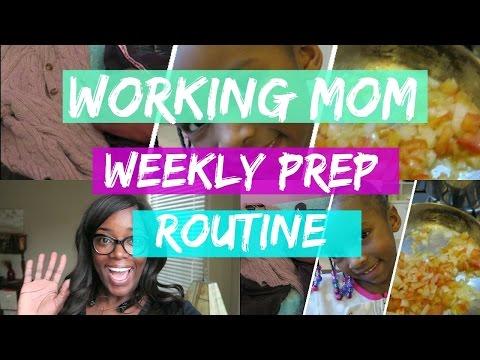 Working Mom Weekly Prep Routine