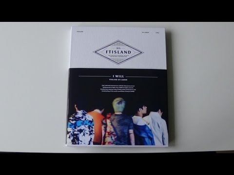 Unboxing FT Island 에프티 아일랜드 5th Korean Studio Album I Will