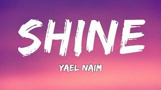 Yael Naim - Shine ( Lyrics )