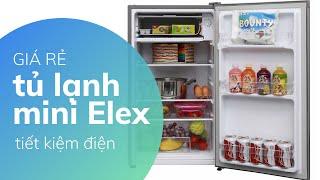 Tủ Lạnh Mini Giá Rẻ Của Elextrolux Siêu Tiết Kiệm Điện - Đánh Gía Nhanh