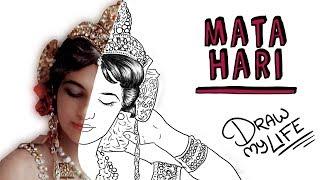 MATA HARI | Draw My Life