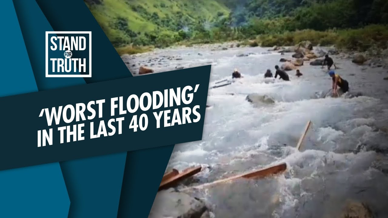 Stand for Truth: 'Worst flooding' in the last 40 years