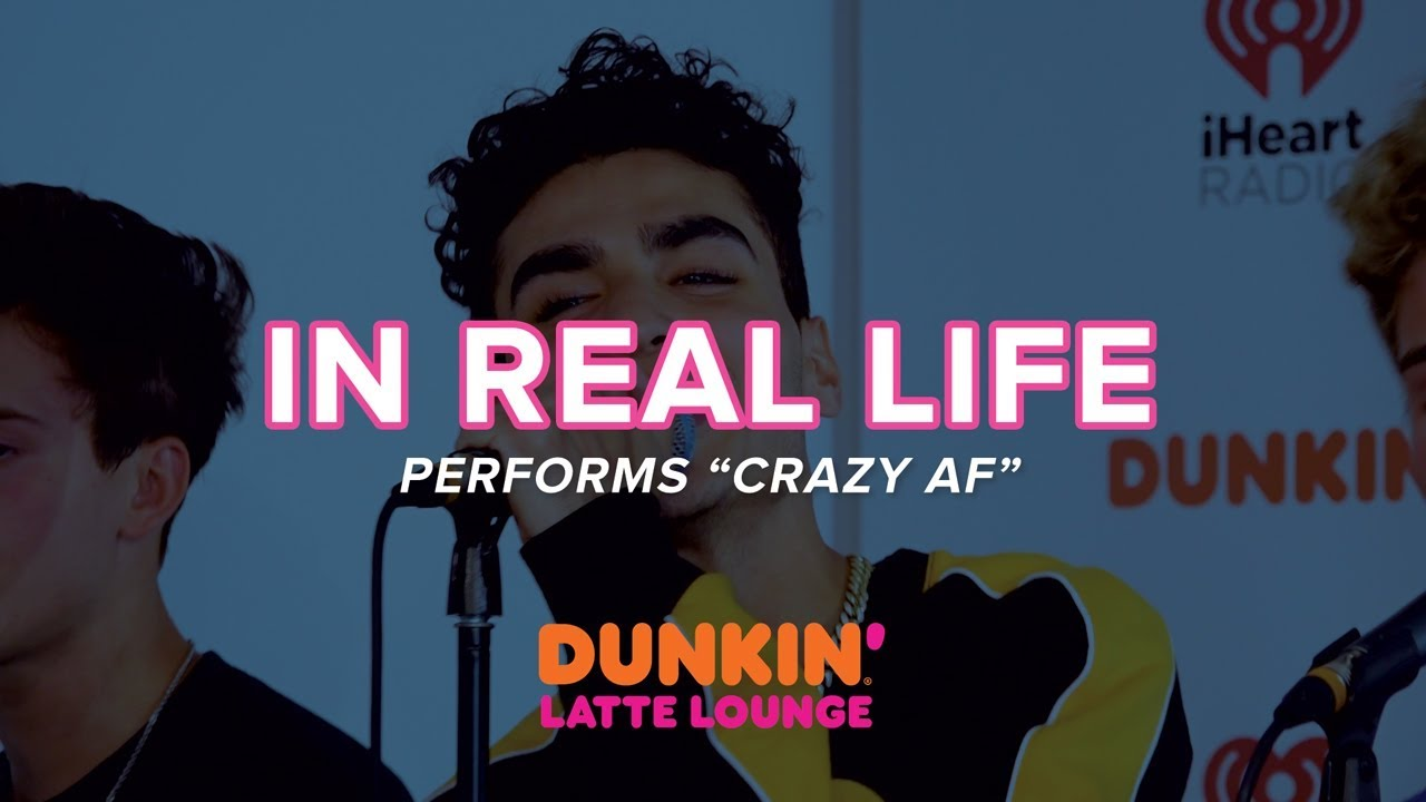 In Real Life Performs 'Crazy AF' Live | DLL