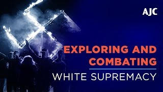 Exploring and Combating White Supremacy