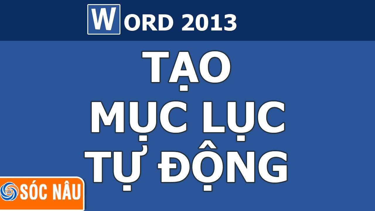 Tạo mục lục tự động trong word 2013 đơn giản