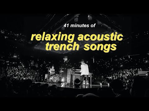 Acoustic songs from Trench + other relaxing Twenty One Pilots songs / For Sleeping, Studying, etc