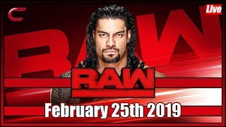 WWE RAW Live Stream Full Show February 25th 2019: Live Reaction Conman167