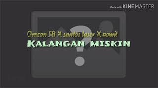 Kalangan Miskin By Omcon