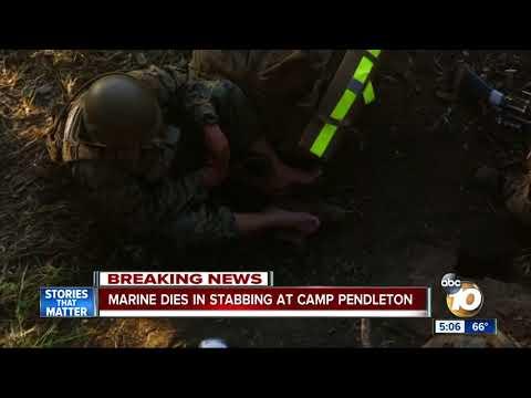 Marine dies in stabbing at Camp Pendleton