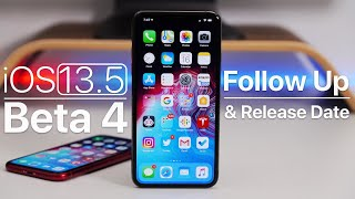 iOS 13.5 Beta 4 Follow Up and Release Date
