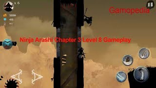 Ninja Arashi Chapter 3 Level 7 Gameplay|Walkthrough-HD