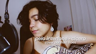 pelo interfone - cícero || cover by mari froes
