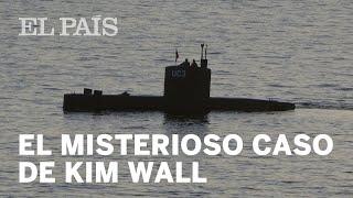 Kim Wall: Las claves del caso de la periodista sueca desaparecida y hallada muerta   Internacional