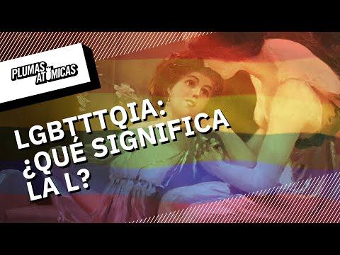 ¿Qué significa la L en las siglas LGBTTTQIA?