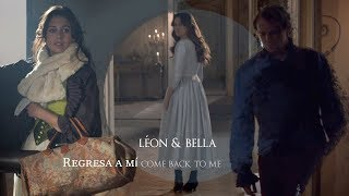 regresa a mi (come back to me) | léon + bella [la bella e la bestia]