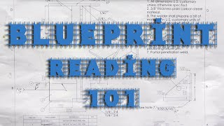 How to Read Blueprints and Shop Drawings with Weld Symbols