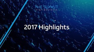 The Summit | AT&T Business 2017 Highlights