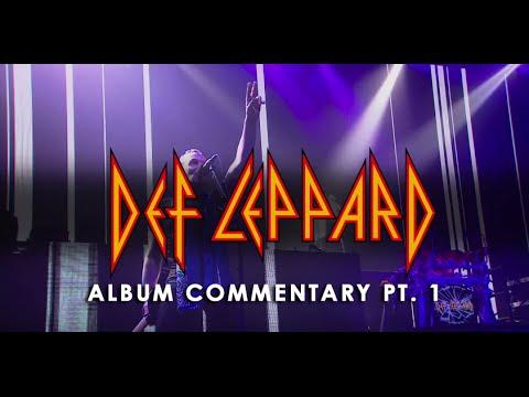 DEF LEPPARD - Album Commentary (Pt. 1)