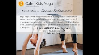 Calm Kids Yoga - Immune Support