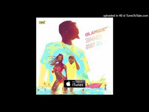 Olamide-Ft-Davido-Summer-Body (Official version)