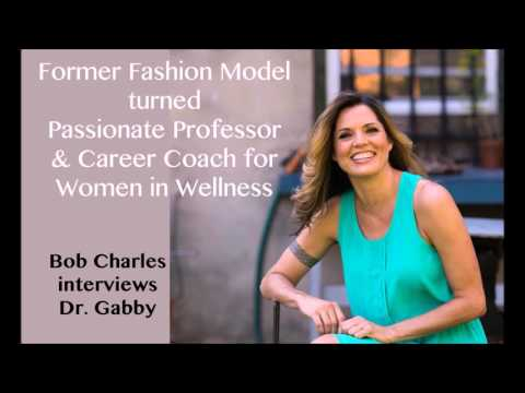 Former Fashion Model turned Passionate Professor & Career Coach for Women in Wellness