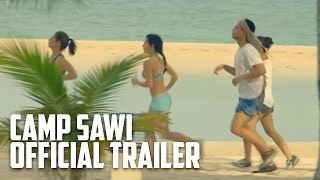 Camp Sawi Official Trailer
