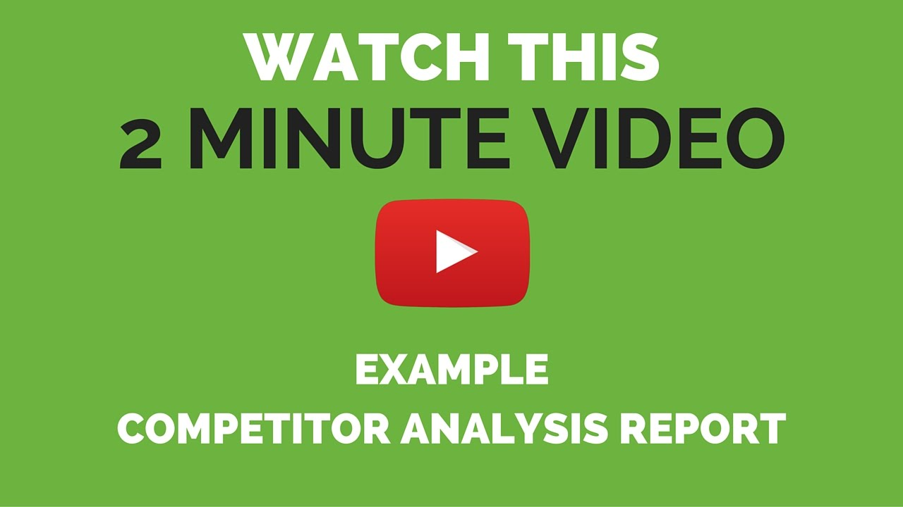 Competitor Analysis Example   YouTube  Competitive Analysis Report Example