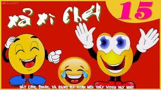 Truyện Cười Người Lớn Cười Vỡ Bụng P15 | Truyện Cười Việt Nam || Cười Xả Xì Chét