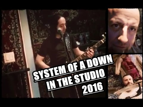 System of a Down in the STUDIO | 2016 | NEW ALBUM?