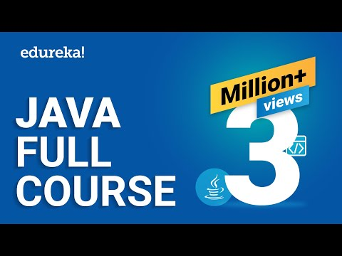 Java Full Course | Java Tutorial for Beginners | Java Online Training | Edureka